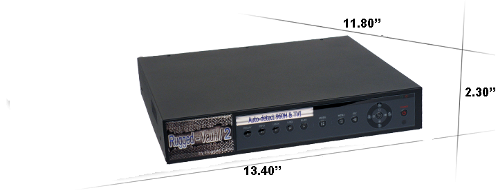 Ruged vault 2 dimensions large - Rugged Vault HD-TVI DVR