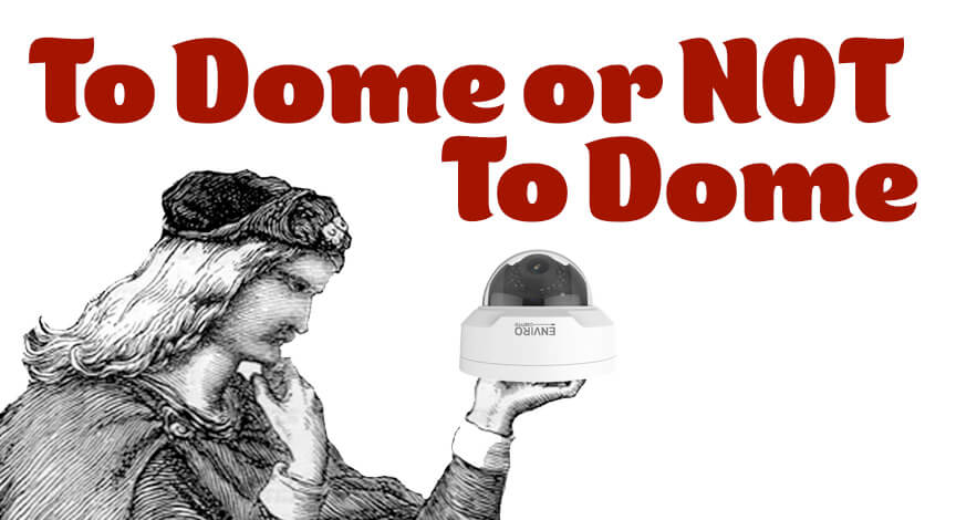 To Dome or Not To Dome